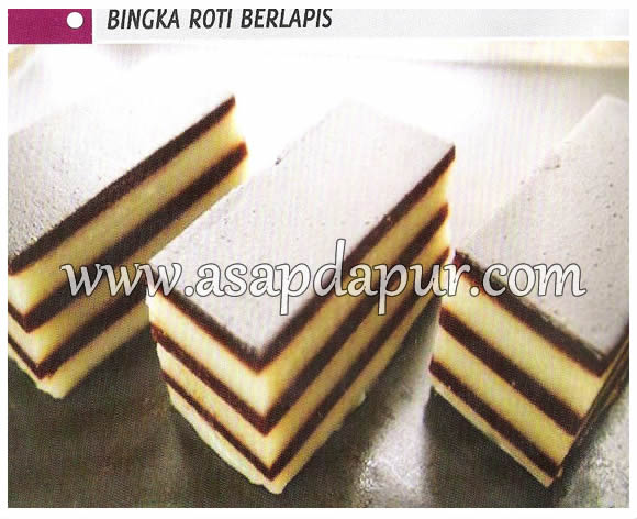 Resepi Bingka Roti Berlapis